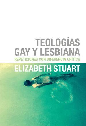 TEOLOGIAS GAY Y LESBIANA
