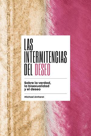 INTERMITENCIAS DEL DESEO,LAS