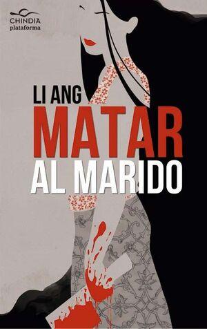 MATAR AL MARIDO