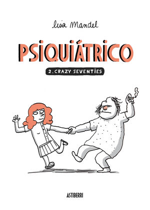 PSIQUIÁTRICO 2. CRAZY SEVENTIES