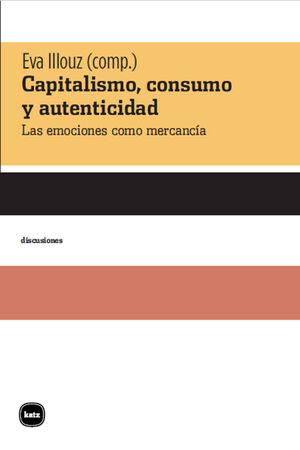 CAPITALISMO, CONSUMO Y AUTENTICIDAD
