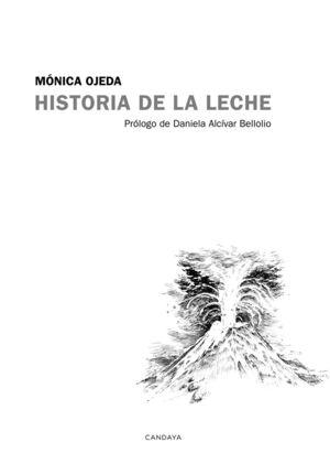 HISTORIA DE LA LECHE
