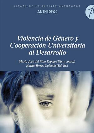 VIOLENCIA DE GÉNERO Y COOPERACIÓN UNIVERSITARIA AL DESARROLLO