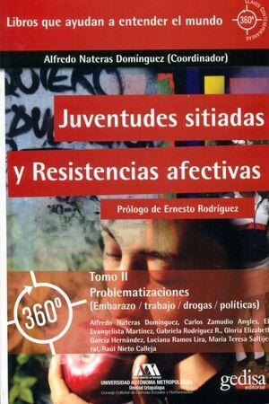 JUVENTUDES SITIADAS Y RESISTENCIAS AFECTIVAS. PROBLEMATIZACIONES