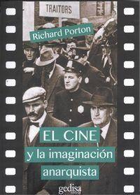 EL CINE Y LA IMAGINACIÓN ANARQUISTA