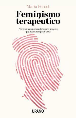 FEMINISMO TERAPÉUTICO