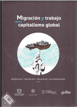 MIGRACIÓN Y TRABAJO EN EL CAPITALISMO GLOBAL