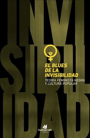 EL BLUES DE LA INVISIBILIDAD