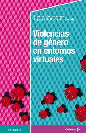 VIOLENCIAS DE GÉNERO EN ENTORNOS VIRTUALES
