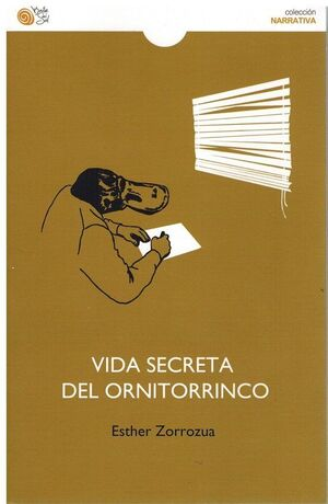 VIDA SECRETA DEL ORNITORRINCO