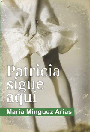PATRICIA SIGUE AQUI
