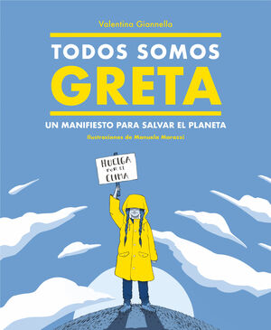 TODOS SOMOS GRETA (SEGUNDA MANO)
