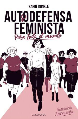 AUTODEFENSA FEMINISTA (PARA TODO EL MUNDO)
