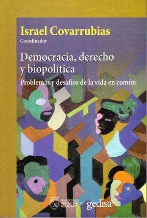 DEMOCRACIA, DERECHO Y BIOPOLÍTICA