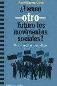 TIENEN -OTRO- FUTURO LOS MOVIMIENTOS SOCIALES?