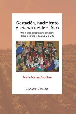 GESTACIÓN, NACIMIENTO Y CRIANZA DESDE EL SUR