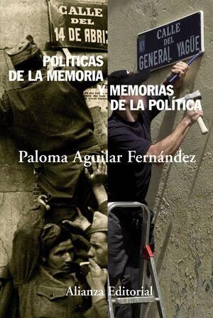 POLITICAS DE LA MEMORIA Y MEMORIAS DE LA POLITICA