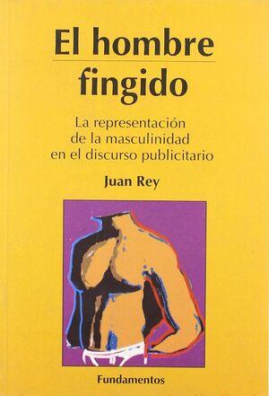EL HOMBRE FINGIDO