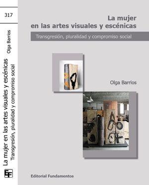 LA MUJER EN LAS ARTES VISUALES Y ESCÉNICAS