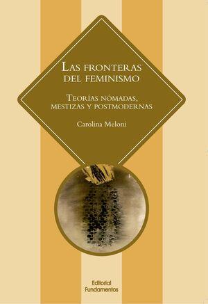 LAS FRONTERAS DEL FEMINISMO