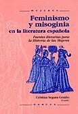 FEMINISMO Y MISOGINIA EN LA LITERATURA ESPAÑOLA