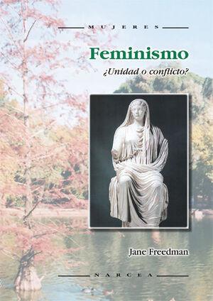 FEMINISMO. ¿UNIDAD O CONFLICTO?