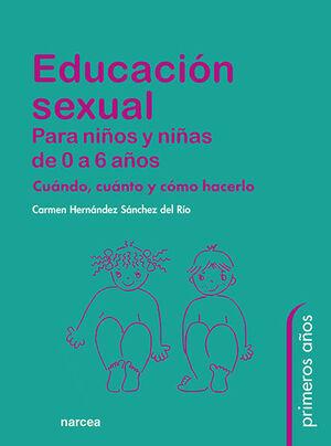 EDUCACIÓN SEXUAL PARA NIÑOS Y NIÑAS DE 0 A 6 AÑOS