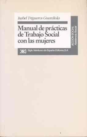 MANUAL DE PRÁCTICAS DE TRABAJO SOCIAL CON LAS MUJERES