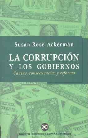 LA CORRUPCIÓN Y LOS GOBIERNOS