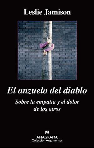 EL ANZUELO DEL DIABLO. SOBRE LA EMPATÍA Y EL DOLOR DE LOS OTROS