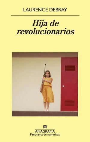 HIJA DE REVOLUCIONARIOS