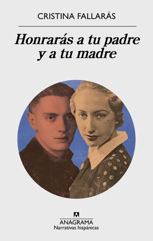 HONRARÁS A TU PADRE Y A TU MADRE