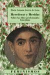 HEREDERAS Y HERIDAS