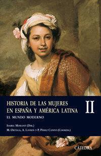 HISTORIA DE LAS MUJERES EN ESPAÑA Y AMÉRICA LATINA II