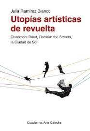 UTOPIAS ARTISTICAS DE REVUELTA