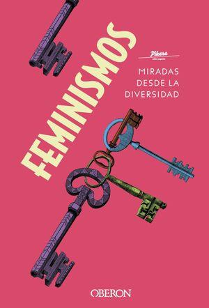 FEMINISMOS. MIRADAS DESDE LA DIVERSIDAD