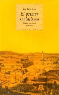 EL PRIMER SOCIALISMO