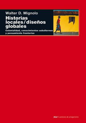 HISTORIAS LOCALES / DISEÑOS GLOBALES