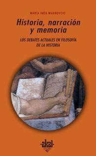 HISTORIA, NARRACIÓN Y MEMORIA