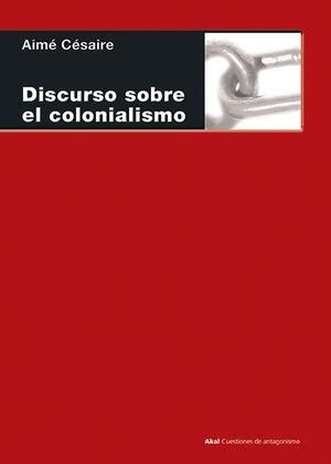 DISCURSOS SOBRE EL COLONIALISMO