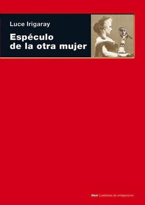 ESPÉCULO DE LA OTRA MUJER