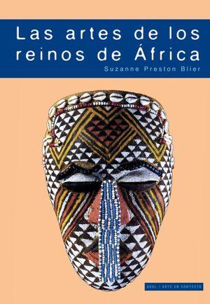LAS ARTES DE LOS REINOS DE ÁFRICA
