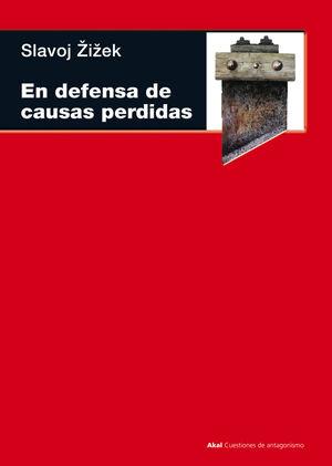 EN DEFENSA DE LAS CAUSAS PERDIDAS