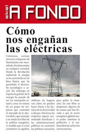 CÓMO NOS ENGAÑAN LAS ELÉCTRICAS