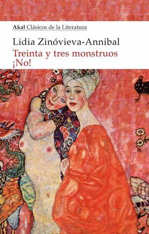 TREINTA Y TRES MONSTRUOS ¡NO!