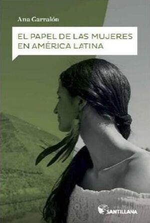 EL PAPEL DE LAS MUJERES EN AMÉRICA LATINA