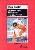 EDUCACIÓN FÍSICA DE LAS NIÑAS, LA