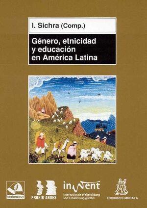 GÉNERO, ETNICIDAD Y EDUCACIÓN EN AMÉRICA LATINA