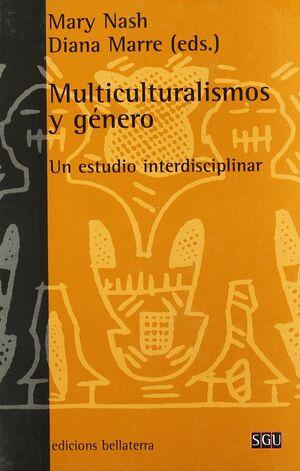 MULTICULTURALISMOS Y GÉNERO