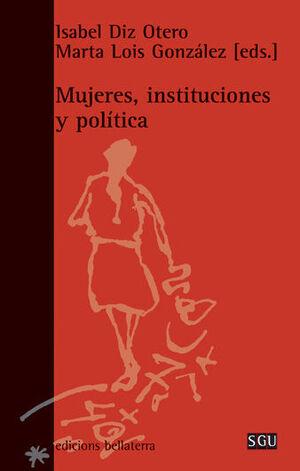 MUJERES, INSTITUCIONES Y POLÍTICA